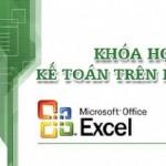 Khóa học kế toán trên Excel